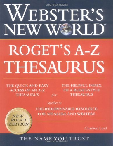 Charlton Laird Webster's New World Rogets A Z Thesaurus 0004 Edition;