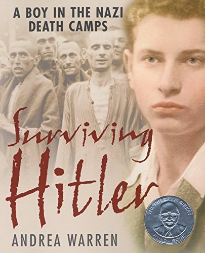Andrea Warren Surviving Hitler A Boy In The Nazi Death Camps Harper Trophy
