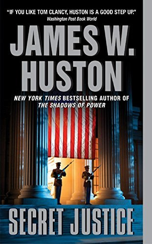 james-w-huston-secret-justice