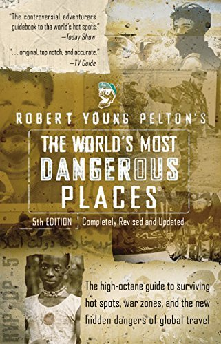 Robert Young Pelton The World's Most Dangerous Places 0005 Edition;revised And Upd