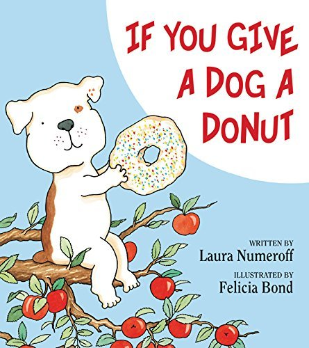 numeroff-laura-joffe-bond-felicia-ilt-if-you-give-a-dog-a-donut