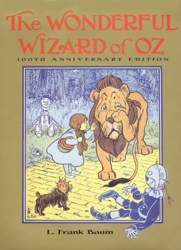 L. Frank Baum The Wonderful Wizard Of Oz 100th Anniversary Edition 0100 Edition;anniversary