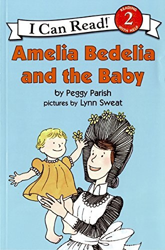 Peggy Parish Amelia Bedelia And The Baby