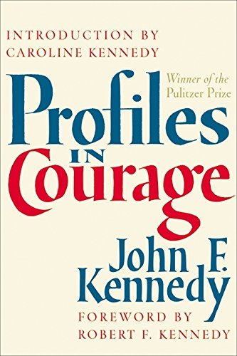 John F. Kennedy Profiles In Courage