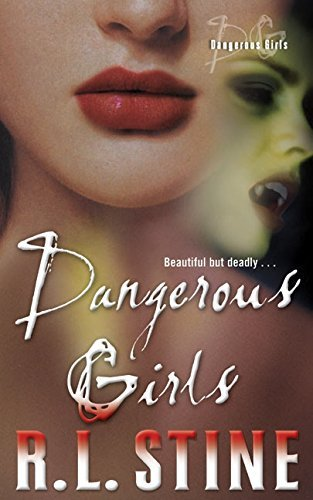 R. L. Stine Dangerous Girls