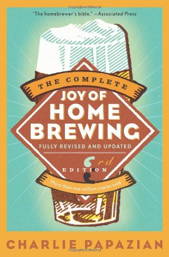 Charlie Papazian Complete Joy Of Homebrewing Third Edition The 0003 Edition;
