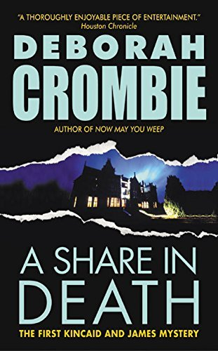 Deborah Crombie A Share In Death