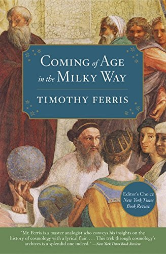 Timothy Ferris Coming Of Age In The Milky Way