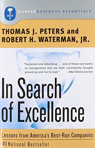 Thomas J. Peters In Search Of Excellence Lessons From America's Best Run Companies