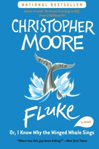 Christopher Moore Fluke Or I Know Why The Winged Whale Sings