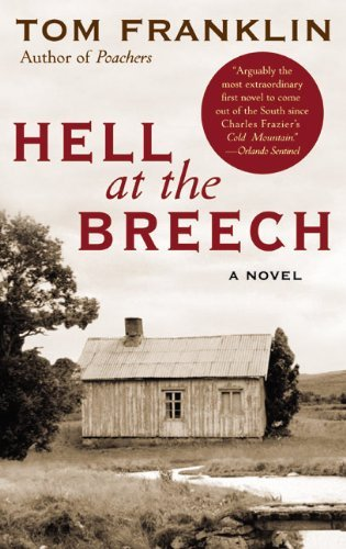 Tom Franklin Hell At The Breech Perennial