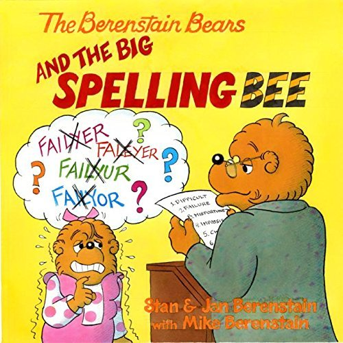 Jan Berenstain The Berenstain Bears And The Big Spelling Bee