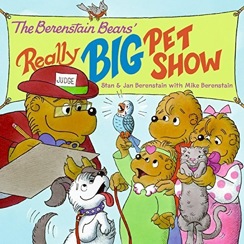Jan Berenstain The Berenstain Bears' Really Big Pet Show