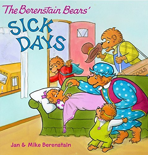 Jan Berenstain The Berenstain Bears Sick Days