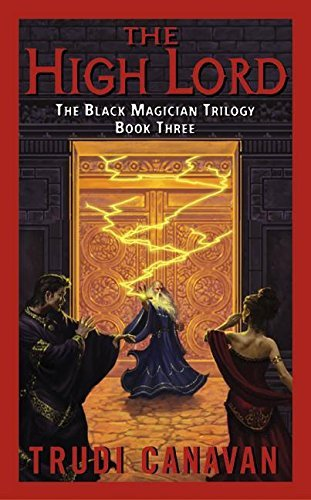 Trudi Canavan The High Lord The Black Magician Trilogy Book 3
