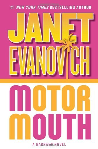 Janet Evanovich Motor Mouth (alex Barnaby Series #2)