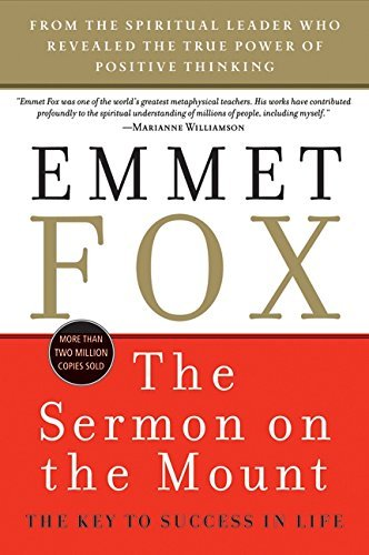 Emmet Fox The Sermon On The Mount The Key To Success In Life