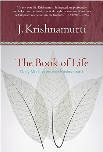 Jiddu Krishnamurti The Book Of Life Daily Meditations With Krishnamurti