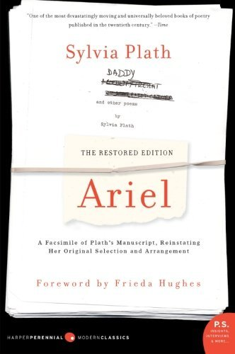 Sylvia Plath Ariel The Restored Edition A Facsimile Of Plath's Manu