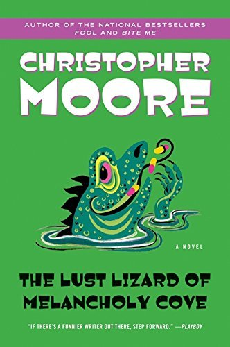 Christopher Moore The Lust Lizard Of Melancholy Cove