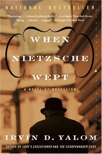 Irvin D. Yalom When Nietzsche Wept A Novel Of Obsession