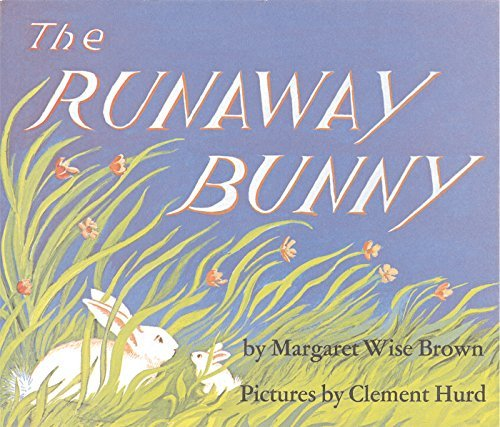 Margaret Wise Brown The Runaway Bunny