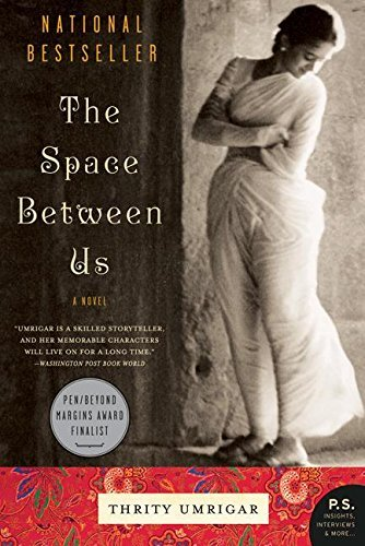 Thrity Umrigar The Space Between Us