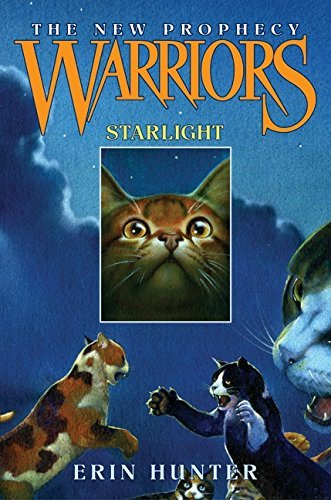 Erin Hunter Warriors The New Prophecy #4 Starlight