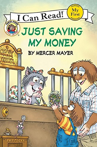 Mercer Mayer Little Critter Just Saving My Money