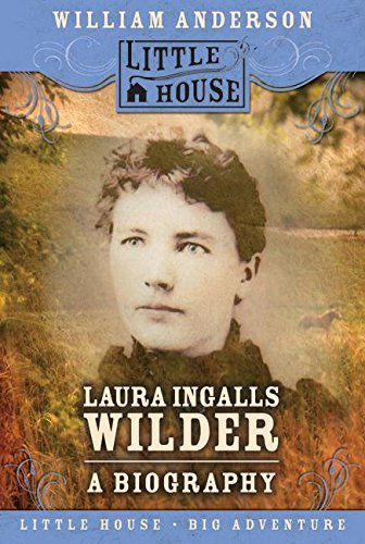 William Anderson Laura Ingalls Wilder A Biography