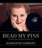 Madeleine Albright Read My Pins Stories From A Diplomat's Jewel Box
