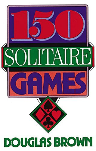 David G. Brown 150 Solitaire Games