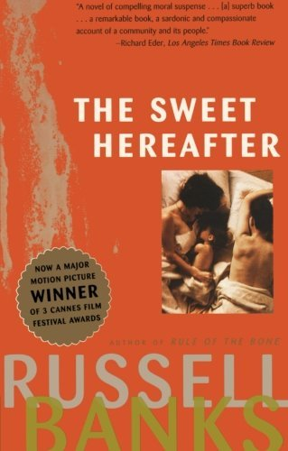 Russell Banks Sweet Hereafter