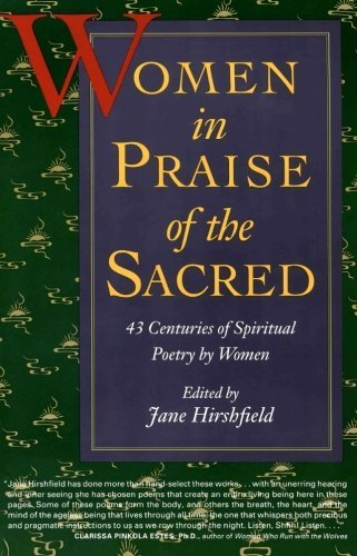 Jane Hirshfield Women In Praise Of The Sacred