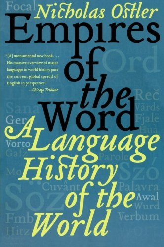 nicholas-ostler-empires-of-the-word-a-language-history-of-the-world