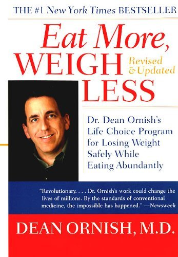 dean-ornish-eat-more-weigh-less-dr-dean-ornishs-life-choice-program-for-losing