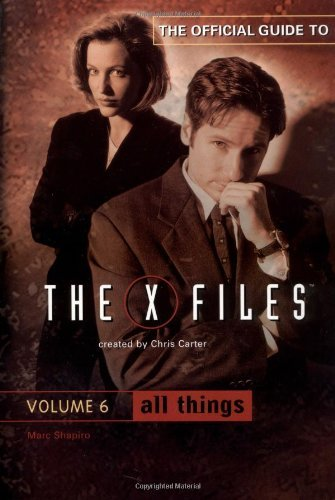 Marc Shapiro All Things (the Official Guide To The X Files Vol