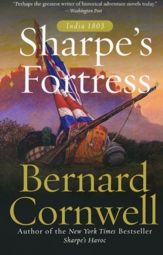 Bernard Cornwell Sharpe's Fortress Richard Sharpe And The Siege Of Gawilghur Decemb