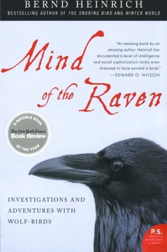bernd-heinrich-mind-of-the-raven-investigations-and-adventures-with-wolf-birds