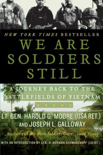 Harold G. Moore We Are Soldiers Still A Journey Back To The Battlefields Of Vietnam