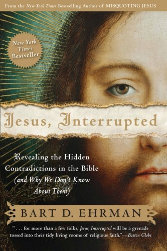 Bart D. Ehrman Jesus Interrupted Revealing The Hidden Contradictions In The Bible
