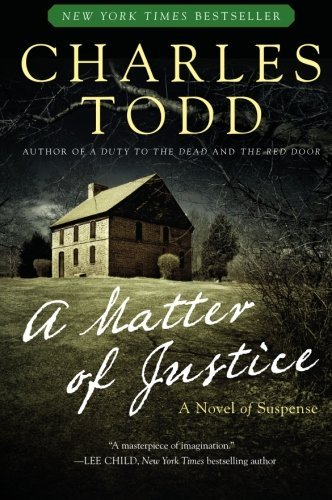 Charles Todd A Matter Of Justice