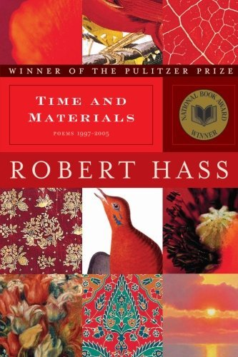 robert-hass-time-and-materials-poems-1997-2005