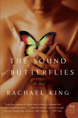 Rachael King The Sound Of Butterflies