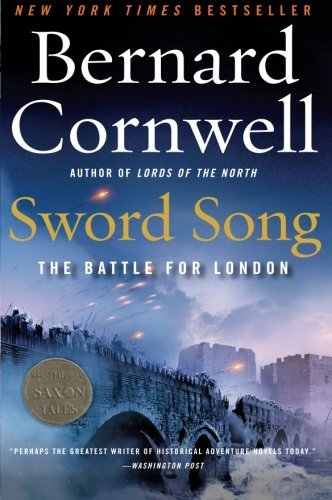 Bernard Cornwell Sword Song The Battle For London