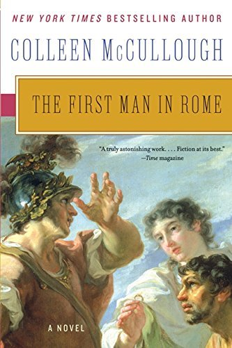 Colleen Mccullough The First Man In Rome