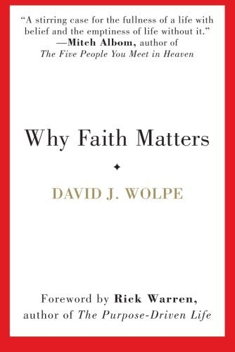 David J. Wolpe Why Faith Matters