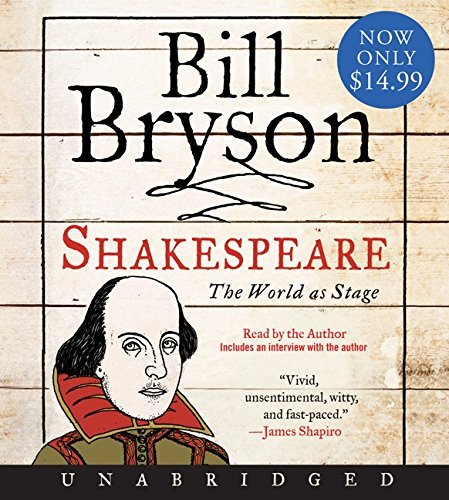 Bill Bryson Shakespeare The World As Stage