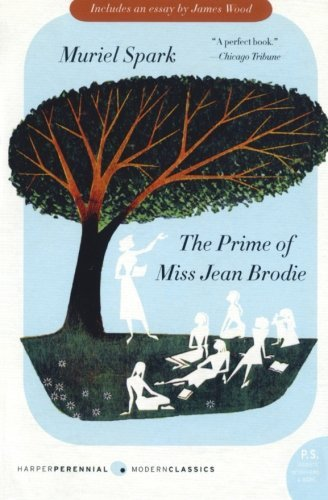 Muriel Spark The Prime Of Miss Jean Brodie