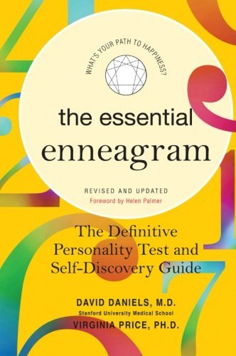 David Daniels The Essential Enneagram The Definitive Personality Test And Self Discover Revised Update